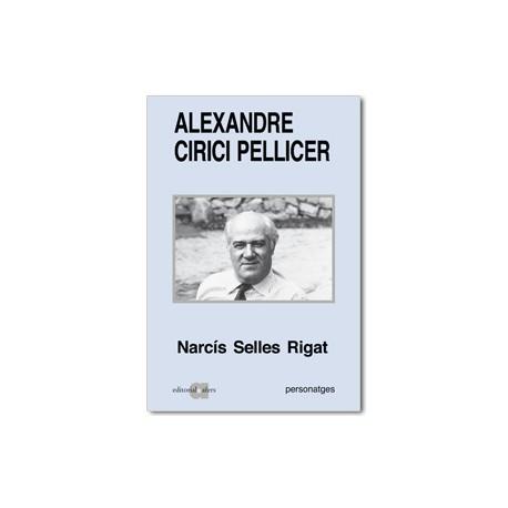 Alexandre Cirici Pellicer. Una biografia intel·lectual