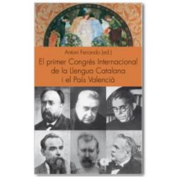 El primer Congrés Internacional de la Llengua Catalana i el País Valencià. Els reptes del futur