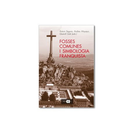 Fosses comunes i simbologia franquista