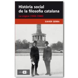 Història social de la filosofia catalana. La Lògica (1900-1980)