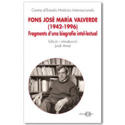 Fons José María Valverde (1942-1996). Fragments d'una biografia intel·lectual