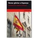 Noves glòries a Espanya. Anticatalanisme i identitat valenciana
