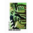 Doro Balaguer. Pintura, política, vida