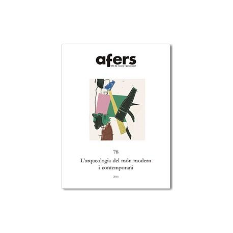 L'arqueologia del món modern i contemporani. Noves perspectives / 78