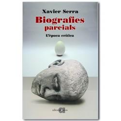 Biografies Parcials. L'època crítica (3)