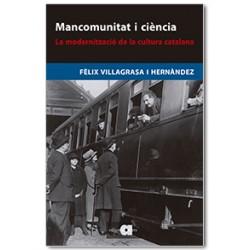 Mancomunitat i ciència. La modernització de la cultura catalana