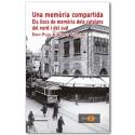 Una memòria compartida. Els llocs de memòria dels catalans del nord i del sud