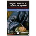 Llengua i política a la Catalunya del segle XVII. Alexandre Ros i Gomar (1604-1656)