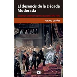 El desencís de la Dècada Moderada. Els diputats catalans en la política espanyola (1843-1854)