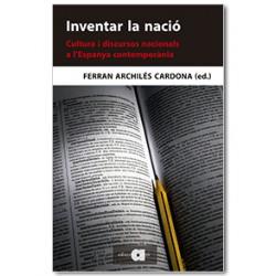 Inventar la nació. Cultura i discursos nacionals a l'Espanya contemporània