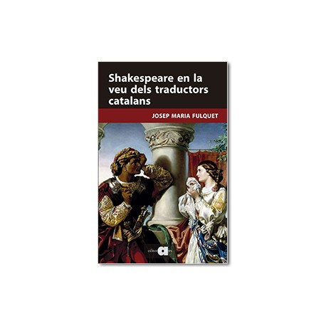 Shakespeare en la veu dels traductors catalans