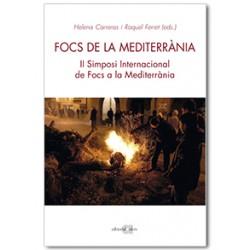 Focs de la Mediterrània. II Simposi Internacional de Focs a la Mediterrània