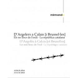 D'Argelers a Calais [i Brussel·les]. Els no-llocs de l'exili · La república catalana / 12-13