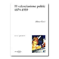 El valencianisme polític, 1874-1939