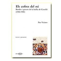 Els cofres del rei. Rendes i gestors de la batllia de Castelló (1366-1500)