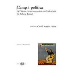 Camp i política. La Falange en una comunitat rural valenciana (la Ribera Baixa)
