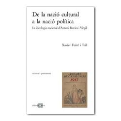 De la nació cultural a la nació política. La ideologia nacional d'Antoni Rovira i Virgili