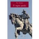 El regne perdut. Quatre historiadors a la recerca de la identitat valenciana