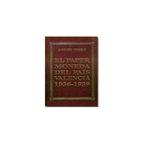 El paper moneda del País Valencià (1936-1939)