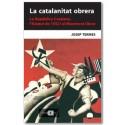 La catalanitat obrera. La República Catalana, l'Estatut de 1932 i el Moviment Obrer
