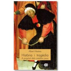 Història i tragèdia. A propòsit dels catalans jueus