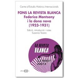 Fons La Revista Blanca. Federica Montseny i la dona nova (1923-1931)