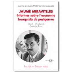 Jaume Miravitlles. Informes sobre l'economia franquista de postguerra