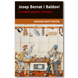 Josep Bernat i Baldoví. La tradició popular i burlesca