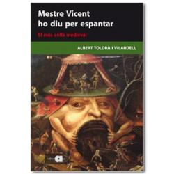 Mestre Vicent ho diu per espantar. El més enllà medieval