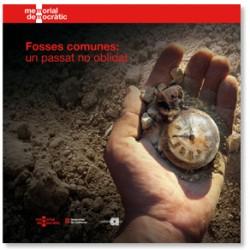 Fosses comunes: un passat no oblidat