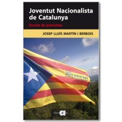 Joventut Nacionalista de Catalunya. Escola de patriotes