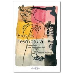 Eros és l'escriptura. La literatura com a estímul vital