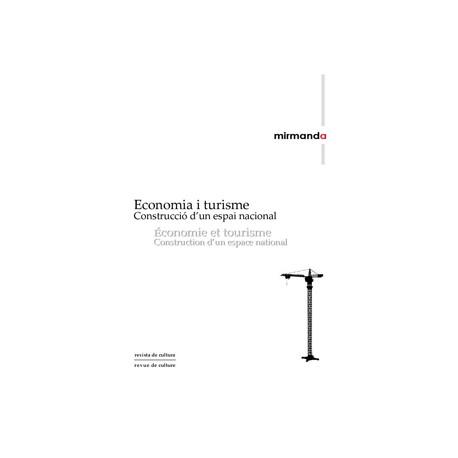 Economia i turisme. Construcció d'un espai nacional / 5