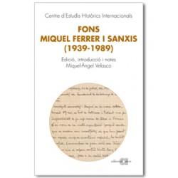 Fons Miquel Ferrer i Sanxis (1939-1989)