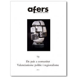 De país a comunitat. Valencianisme polític i regionalisme / 79