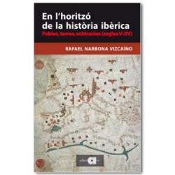 En l'horitzó de la història ibèrica - Narbona