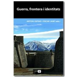 Guerra, frontera i identitats