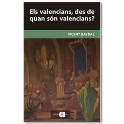 Els valencians, des de quan són valencians?