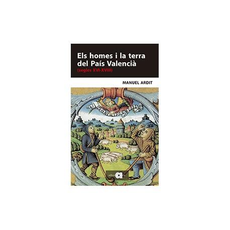 Els homes i la terra del País Valencià