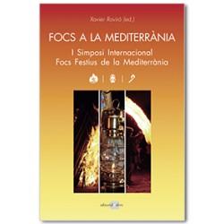 Focs a la Mediterrània. I Simposi Internacional Focs Festius de la Mediterrània