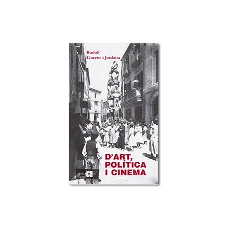 D'Art, Política i Cinema