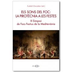 Els sons del foc: la pirotècnia a les festes. III Simposi de Focs Festius a la Mediterrània