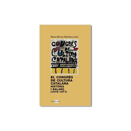 El Congrés de Cultura Catalana. Història i balanç (1975-1977)