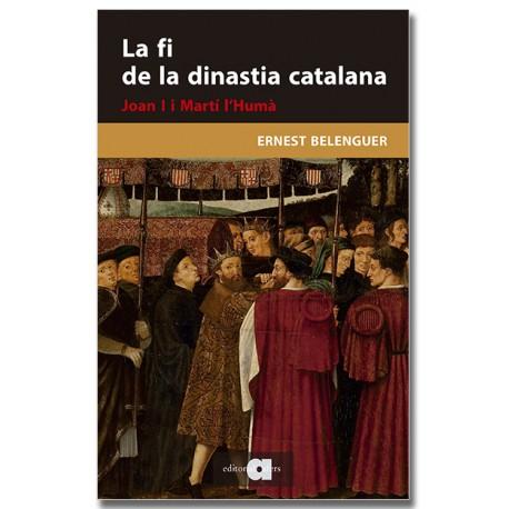 La fi de la dinastia catalana. Joan I i Martí l'Humà