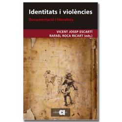 Identitats i violències.Documentació i literatura