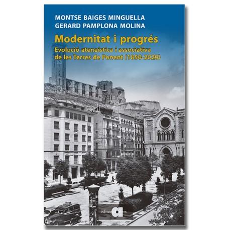 Modernitat i progrés. L'evolució ateneística i associativa de les Terres de Ponent (1850-2020)