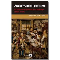 Anticorrupció i pactisme. La Visita del General de Catalunya (1431-1714)