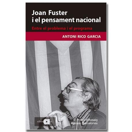 Joan Fuster i el pensament nacional. Entre el problema i el programa